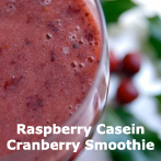 Raspberry Casein Cranberry Smoothie